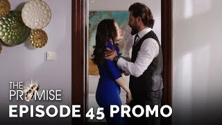 The Promise (Yemin) Episode 45 Promo (English & Spanish Subtitles)