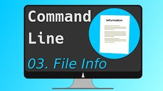 03. Get FILE INFORMATION from the Linux Command Line