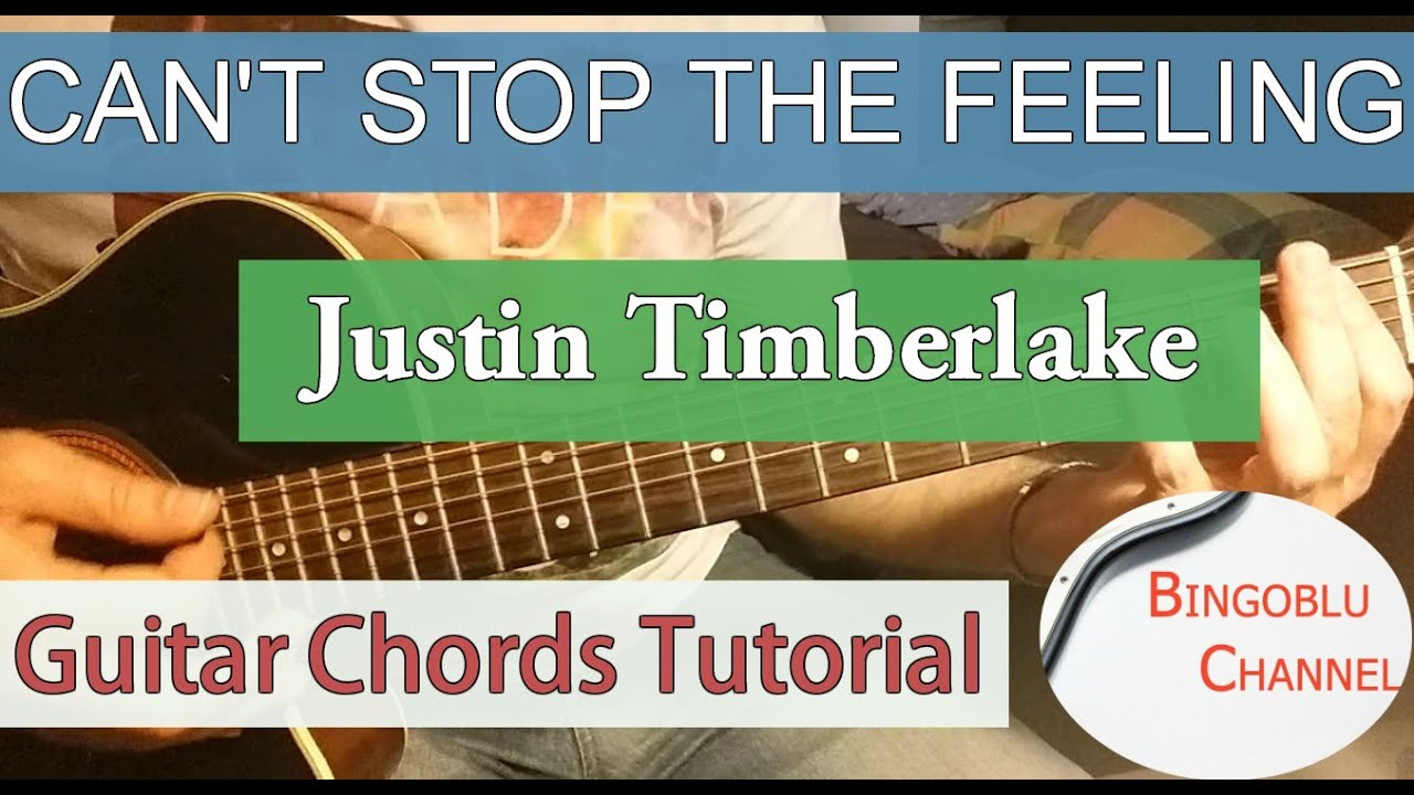 Cant Stop The Feeling Justin Timberlake Guitar Tutorial Chords