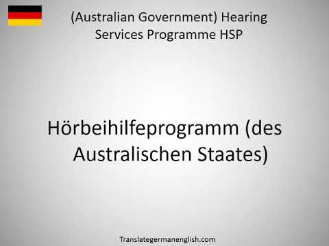 How to say (Australian Government) Hearing Services Programme HSP in German?