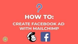 كيفية إنشاء Facebook Ad مع MailChimp - التجارة الإلكترونية الدروس
