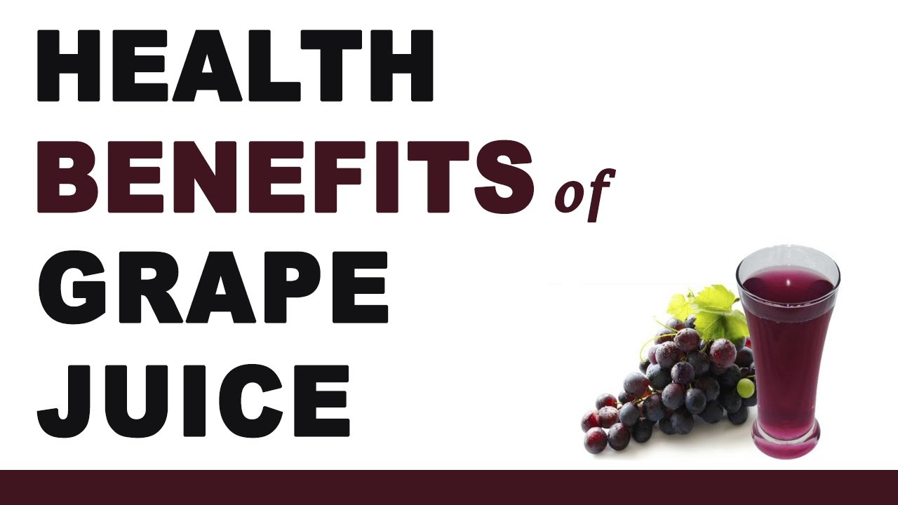 Grape Juice Health Benefits Youtube
