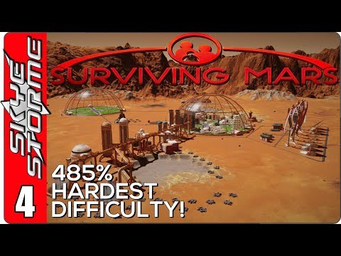 Surviving Mars Gameplay Ep 4 ►The Second Wave!◀ 485% HARDEST DIFFICULTY PLAYTHROUGH