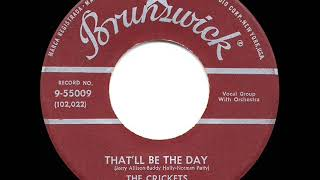 1957 HITS ARCHIVE: That'll Be The Day - Buddy Holly & The Crickets (a #1 record)