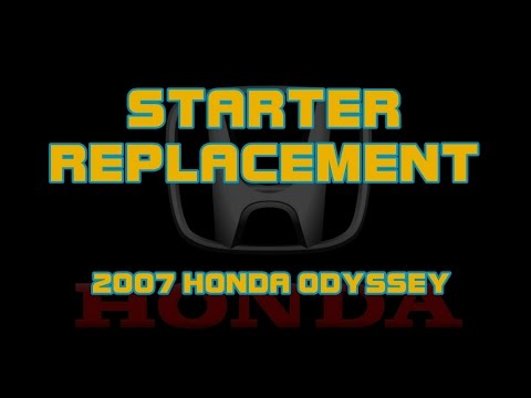 2007 Honda Odyssey - 3.5 - How To Replace The Starter