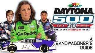 2018 Daytona 500: A Bandwagoner'S Guide