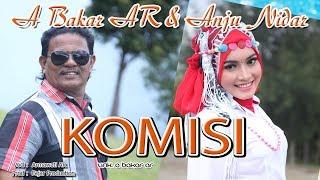 A BAKAR AR feat ANJU - KOMISI (OFFICIAL VIDEO MUSIC)