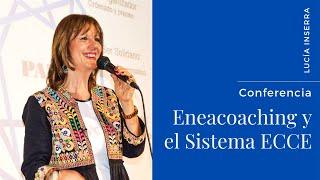 Conferencia de Eneacoaching y Sistema ECCE