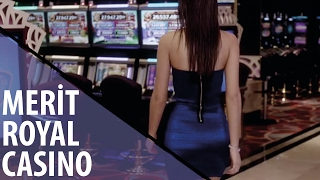 MERİT ROYAL CASINO