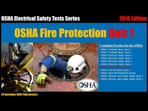 OSHA Fire Protection Quiz 1 30 Questions With Fully Answers