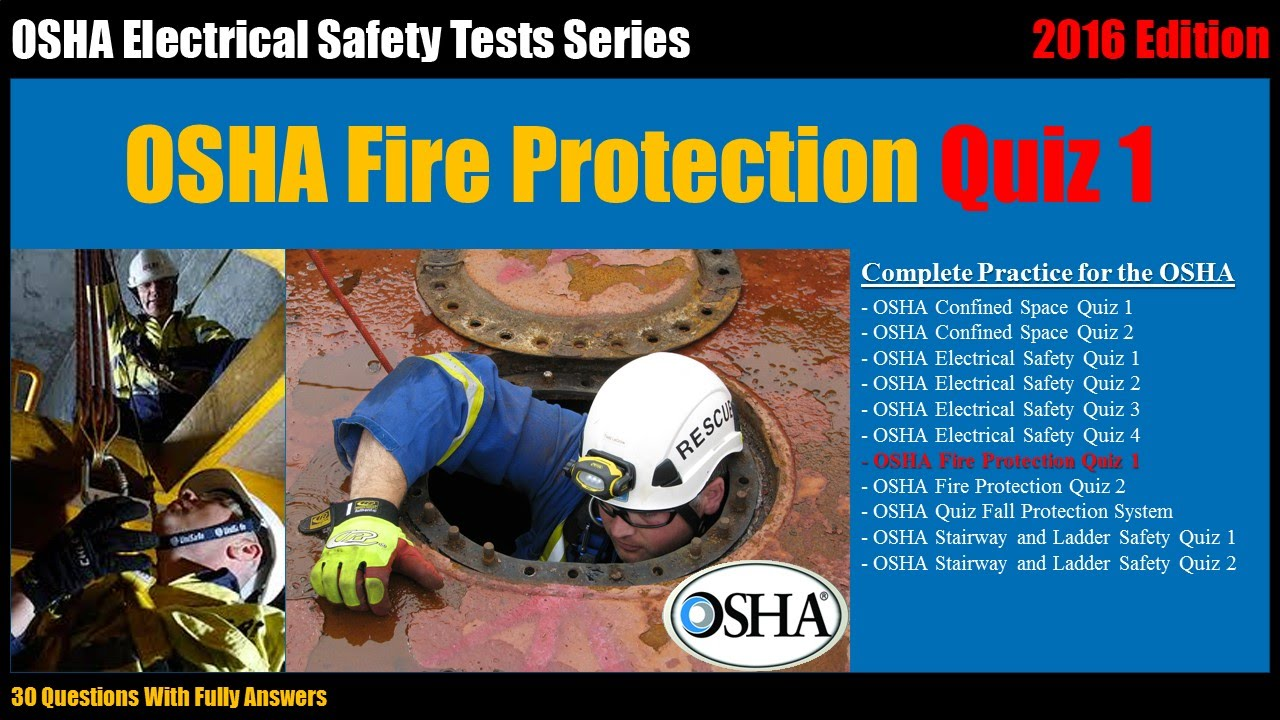 OSHA Fire Protection Quiz 1 (30 Questions With Fully Answers)