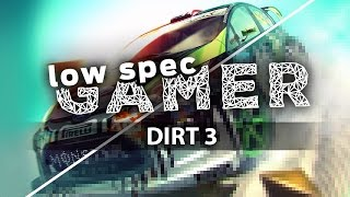 Dirt 3: extreme graphic reduction for low end computers