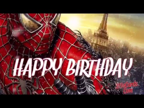 Spider Man Happy Birthday Youtube
