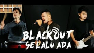 Blackout Selalu Ada Cover by Second Team