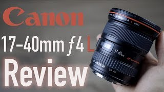 Canon 17-40mm F4 L USM Review