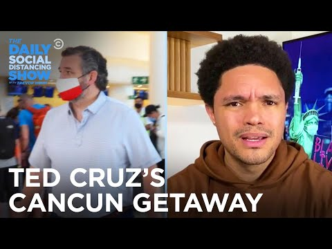Ted Cruz Jets To Cancun While Texans Freeze | The Daily Social Distancing Show