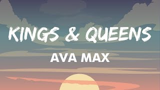 Ava Max - Kings & Queens (Lyrics) | If All of The Kings Had Their Queens On The Throne