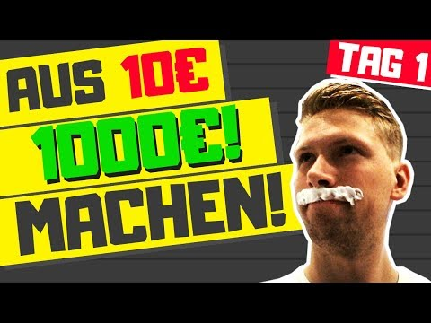 Aus 10 Euro 1000 Euro verdienen?! -TAG 1- Selbstexperiment / Challenge!