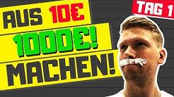 Aus 10 Euro 1000 Euro verdienen 2019?! -TAG 1- Schnell Geld verdienen Challenge!