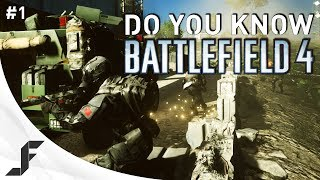 Do you Know Battlefield 4 - Episode 1