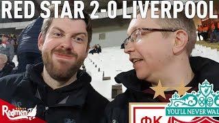 Red Star v Liverpool 2-0 | Matchday Vlog