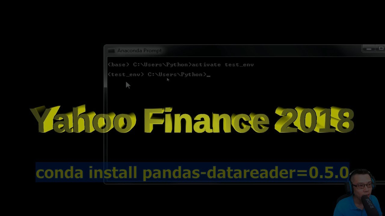 Get Stock Data From Yahoo Finance In 2018 | Anaconda Pandas-DataReader