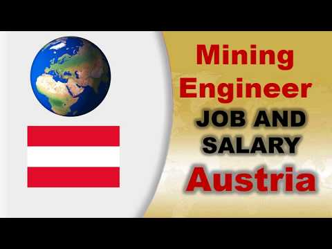 Mining Engineer Job and Salary in Austria - Jobs and Wages in Austria