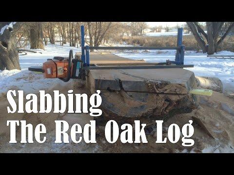 Slabbing The Red Oak Log (Chainsaw/Alaskan Mill)