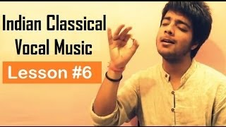 Tutorial 6 (Alankaar) - Indian Classical Vocal Music for Beginners by Siddharth Slathia