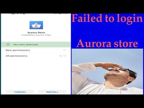 Failed to login Aurora store 2021