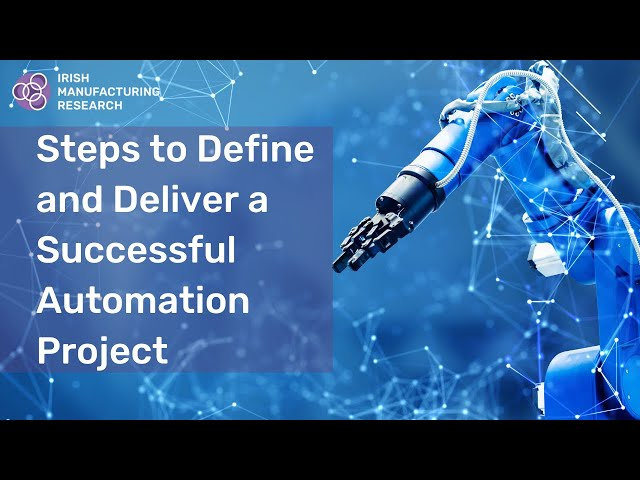 Steps to Define & Deliver a Successful Automation Project
