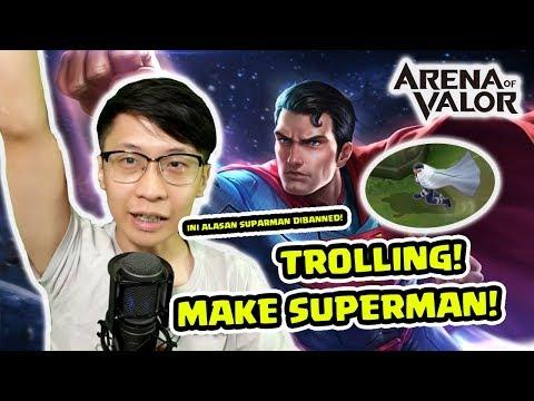 Superman Trolling! Seru! Begini Alasannya Superman Sering di Pick! - Arena of Valor