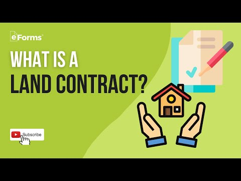 What is a Land Contract (Land Purchase and Sale Agreement)? - Explained