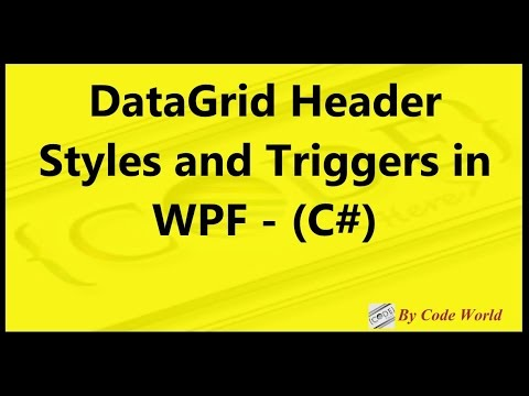DataGrid Header Styles and Triggers in WPF -(C#)