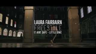 Laura Fairbairn Freestyle | Little Simz - It Ain