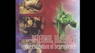 INTERNAL BLEEDING - PREVARICATE FROM ALBUM EXTINCTION OF BENEVOLENCE 1997
