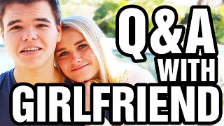 Q&A WITH MY GIRLFRIEND!