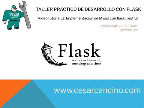 VidepTutorial 11 Taller Práctico de Desarrollo con Flask. Implementación de MySQL con flask_restful