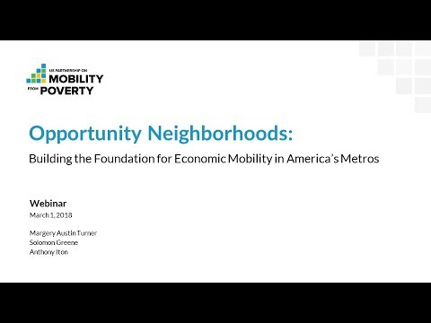 Opportunity Neighborhoods: Building the Foundation for Economic Mobility in America's Metros