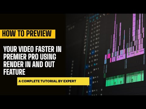 How to preview your video faster in premier pro using render in and out feature