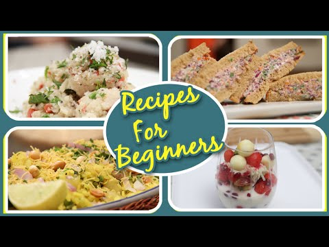 Recipes For Beginners | 7 Easy To Make Beginner's Cooking Recipes | Basic Cooking
