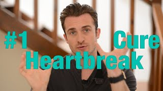 The #1 Cure for Your Broken Heart - Matthew Hussey, Get The Guy thumbnail