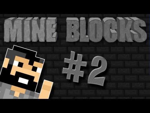 Mine Blocks #2 -