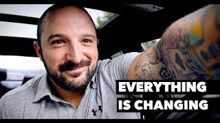 EVERYTHING IS CHANGING... (Life Update)