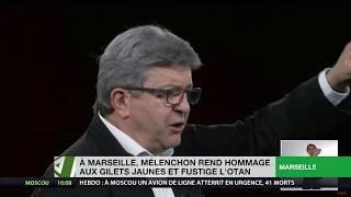 A Marseille, Mélenchon rend hommage aux Gilets jaunes et fustige l'OTAN