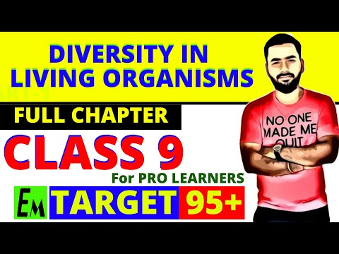 DIVERSITY IN LIVING ORGANISMS- FULL CHAPTER || CLASS 9 CBSE SCIENCE BIOLOGY