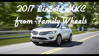 2017 Lincoln MKC review from Family Wheels