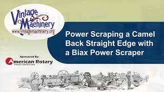 Power Scraping a Camel Back Straight Edge using a Biax Power Scraper