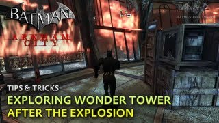 Batman: Arkham City - Tips & Tricks - Exploring Wonder Tower after the Explosion