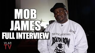 Mob James on 2Pac, Suge, Orlando Anderson, Buntry, Closure (Full Interview)